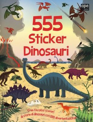 555 sticker dinosauri. Ediz. illustrata