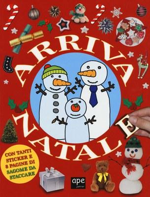 Arriva Natale. Con adesivi. Ediz. a colori