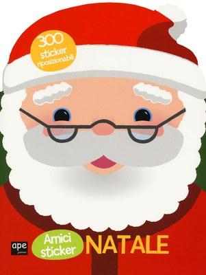 Babbo Natale. Amici stickers. Ediz. a colori. Con Adesivi