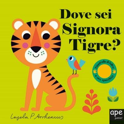 Dove sei signora Tigre?