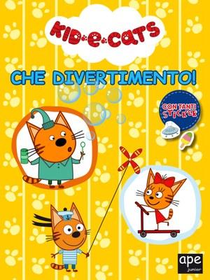Kid-e-Cats - Che divertimento!