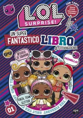 L.O.L. Surprise! Il mio spettacolare libro delle L.O.L.