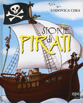 Storie di pirati. Ediz. illustrata
