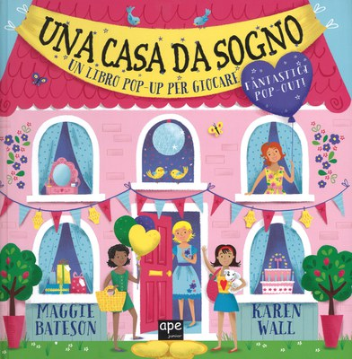 Una casa da sogno. Libro pop-up